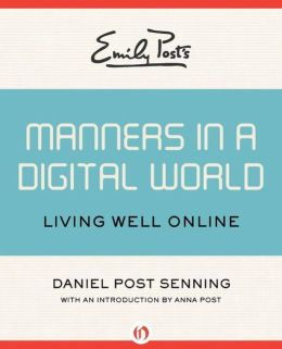 etiquette in a digital world
