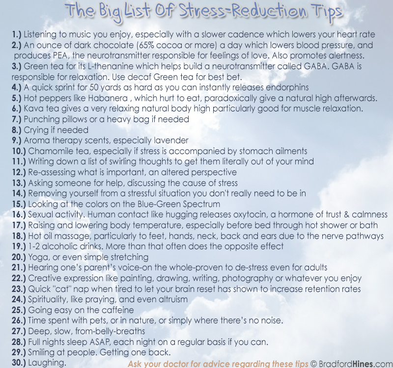 big big list of stress reduction tips by brad hines